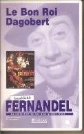 K7,VHS. LE BON ROI DAGOBERT. FERNANDEL, Gino CERVI, Dario MORENO, Michel GALABRU, Darry COWL, Jacques DUFILHO. - Comedy