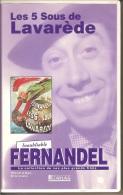 K7,VHS. LES 5 SOUS DE LAVAREDE. FERNANDEL. - Comedy