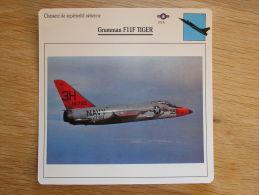 GRUMANN F11F Tiger  Chasseur FICHE AVION Avec Description   Aircraft Aviation - Flugzeuge