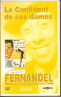 K7,VHS. LE CONFIDENT DE CES DAMES. FERNANDEL, Sylva KOSCINA, Denise GREY, Ugo TOGNAZZI. - Comedy