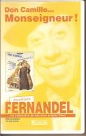 K7,VHS.  DON CAMILLO... MONSEIGNEUR !. FERNANDEL, Gino CERVI. - Comédie