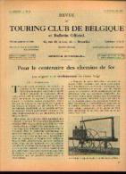 Dans « Touring  Club De Belgique» 15/02/1935 : « Pour Le Centenaire Des Chemins De Fer» - Transports
