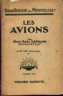 « Les Avions » LEFRANC, Jean Abel - Bibl Des Merveilles - Avec 131 Gravures - Aviation Commerciale