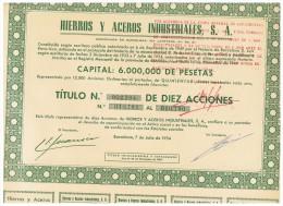 ACCION ANTIGUA - ACTION ANTIQUE = Hierros Y Aceros Industriales 1954 - Acciones & Títulos
