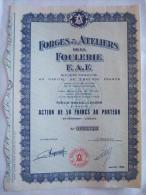 FORGES & ATELIERS DE LA FOULERIE - F. A .  F - ACTION DE 50 FRANCS AU PORTEUR - - Chemin De Fer & Tramway