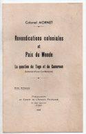 Revendications Coloniales Et Paix Du Monde, La Question Du Togo Et Du Cameroun, Colonel Mornet, 1938 - Politik