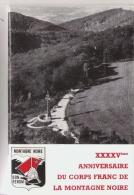 LIVRET COMMEMORATIF DU 45 E ANNIVERSAIRE DU CORPS FRANC DE LA MONTAGNE NOIRE  1989 - Histoire