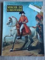 Miroir De L'histoire N°96 Décembre 1957 Numéro Spécial Napoléon Intime.Voir Sommaire. - History