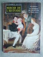 Miroir De L'histoire N°119 Novembre 1959 Le Pardon De L'aiglon Par Castelot.Voir Sommaire . - History