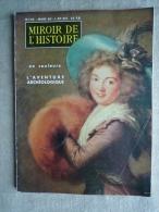 Miroir De L'histoire N°123 Mars 1960  L'aventure Archéologique.Voir Sommaire . - History