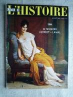 Miroir De L'histoire N°139  Juillet 61 1944 Herriot Laval , Lyon, J. Moulin Pub .Voir Sommaire . - History