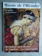 Miroir De L'Histoire N°180 Déc 64 Révélations Sur Le Divorce De Napoléon. Michel Ange.V. Sommaire. - History