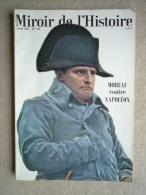 Miroir De L'Histoire N°198 Juin 66  Moreau Contre Napoléon Viet-Nam. Algérie. Voir Sommaire. - History