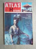 Atlas Histoire N°21 Juin 1962. Raspoutine Stanley Et Livingstone.Mme De Lafayette.V. Sommaire. - History