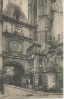 C.V - 458  Rouen La Grosse Horloge  Imprimerirs Reunies De Nancy - Rouen