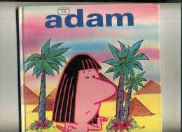 - ADAM . L'EAU DANS L'HISTOIRE . ARTIMA 1979 . - Adam