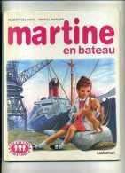 - MARTINE EN BATEAU . CASTERMAN 1981 . - Martine