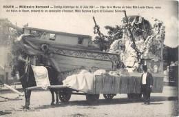 ROUEN MILLENAIRE NORMAND CORTEGE DU 11 JUIN 1911 CHAR DE LA MARINE BARQUE Mlle HANU REINE DES HALLES FETE ATTELAGE 76 - Rouen
