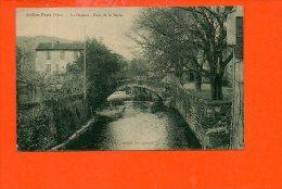 83 SOLLIES-Pont - Le Gapeau - Pont De La Serre - Sollies Pont