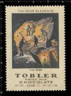 Old Original Swiss Poster Stamp Cinderella Reklamemarke Tobler - Tobler - The Four Elements Mine Miner Bergbau Bergmann - Berufe