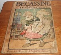 Bécassine En Apprentissage. Edition Originale. 1919. - 1901-1940