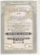 ACCION ANTIGUA - ACTION ANTIQUE = Societe Miniere De Surongo 1944 - Acciones & Títulos