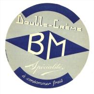 Ancienne Etiquette Fromage  Double Creme Spécialité à Consommer Frais BM  Fromagerie E Layeillon Courcouronnes Seine Et - Cheese