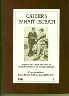 """Cahiers De Panaït ISTRATI (5) (livre Absolument Tout Neuf) """"photo De 1ère Couverture,Panaït Istrati Et A.M. De Jong"""" - Auteurs Classiques"""