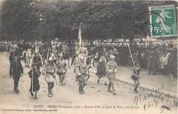 NANCY CORTEGE HISTORIQUE 1909 JEANNE D'ARC ET JEAN DE METZ SON ECUYER FETE 54 - Nancy