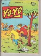 YO YO N°46 MAI 1961 DESSIN COUVERTURE PESCH INTERIEUR HISTOIRE DESSINEE PAR PESCH BE+ - Non Classés