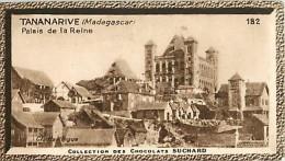 CHOCOLAT SUCHARD : IMAGE N° 182 . TANANARIVE MADAGASCAR . PALAIS DE LA REINE . - Suchard