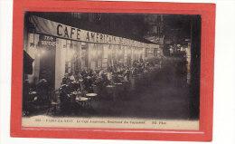 PARIS (75002) / COMMERCES / CAFES / BARS / PARIS LA NUIT / Le Café Américain, Boulevard Des Capucines /Animation - Cafés, Hôtels, Restaurants