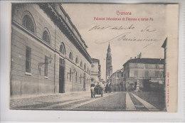 Cremona : Palazzo Intendenza Di Finanza E Corso Po - Cremona