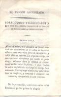 EL CENSOR ANGUSTIADO - SOLILOQUIO TRAGICO BUFO  QUE ESTE PERIODISTA PRONUNCIO AL TIEMPO DE PUBLICARSE LA CONSTITUCION - Theatre