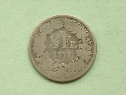 1877 B - 1/2 Franc / KM 23 ( Uncleaned / For Grade, Please See Photo ) !!