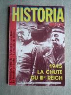 Historia Spécial H.S. N°460 Avril 1985. 1945 La Chute Du III° Reich  .Voir Sommaire. - History