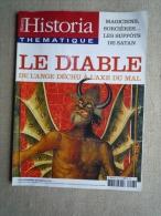 Historia Thématique N° 98 2005. Le Diable. De L'ange Déchu à L'axe Du Mal . Voir Sommaire. - History