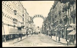 69 LYON 02 / Exposition Internationale 1914, Rue Et Place De La République / - Lyon