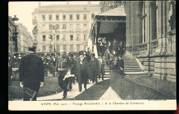 69 LYON 02 / Mai 1907, Voyage Présidentiel, A La Chambre De Commerce / - Lyon