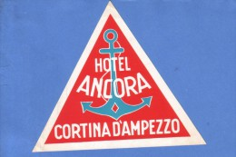 VINTAGE LUGGAGE LABEL ** ANCIENNE ETIQUETTE HOTEL  DE BAGAGE  ** HOTEL  ANCORA CORTINA D'AMPEZZO - Hotel Labels