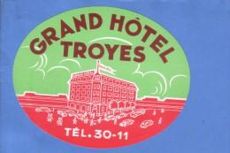 VINTAGE LUGGAGE LABEL ** ANCIENNE ETIQUETTE HOTEL  DE BAGAGE  ** HOTEL GRAND TROYES - Hotel Labels