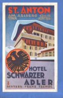 VINTAGE LUGGAGE LABEL ** ANCIENNE ETIQUETTE HOTEL  DE BAGAGE  **  ST ANTON AM ARLBERG TIROL AUSTRIA SCHARZER ADLER HOTEL - Etiketten Van Hotels