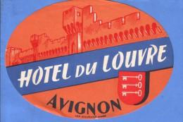 VINTAGE LUGGAGE LABEL ** ANCIENNE ETIQUETTE HOTEL  DE BAGAGE  **  HOTEL DU LOUVRE AVIGNON - Etiquettes D'hotels