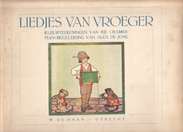 Liedjes Van Vroeger ; 12 Kleurteekeningen Van Rie Cramer, 12 Pianobegeleiding Van Alex De Jong - Livres, BD, Revues