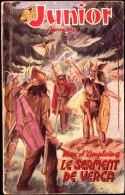 "Max D' Amplaing - Le Serment De Verca - "" JUNIOR "" N° 49 - Éditions S.T.A.E.L. - ( 1949 ) . - Aventure"