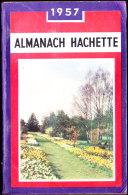 Almanach Hachette - 1957 - Livres, BD, Revues