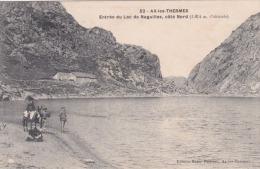 AX-LES-THERMES  Entrée Du Lac De Naguilles, Coté Nord - Ax Les Thermes