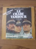 MUSIQUE - VINYL 45 TOURS - BO FILM : LE CRABE TAMBOUR - PHILIPPE SARDE - 1977 - MELBA Distribution VOGUE - Filmmusik