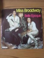 MUSIQUE - VINYL 45 TOURS - BELLE EPOQUE - MISS BRODWAY / LOSING YOU - DISQUES CARRERE - BON ETAT - Disco, Pop