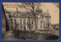 02 VILLERS COTTERETS Intérieur Du Château François 1er, Maison De Retraite - Villers Cotterets
